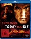 Blu-Ray Today you Die (Steven Seagal)